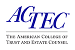 ACTEC - The American College of Trust and Estate Counsel